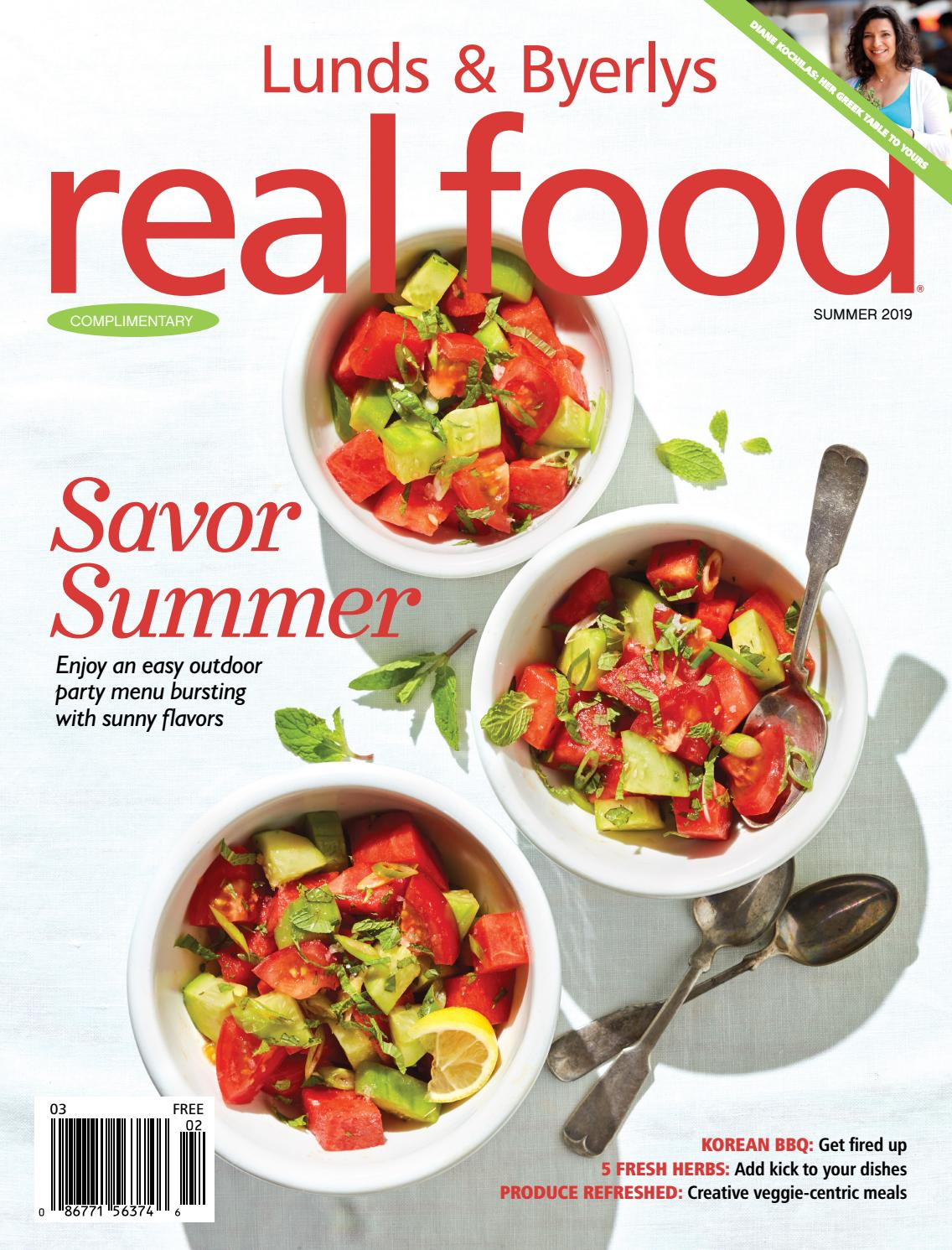 Lunds & Byerlys REAL FOOD Summer 2019 by Lunds & Byerlys - issuu