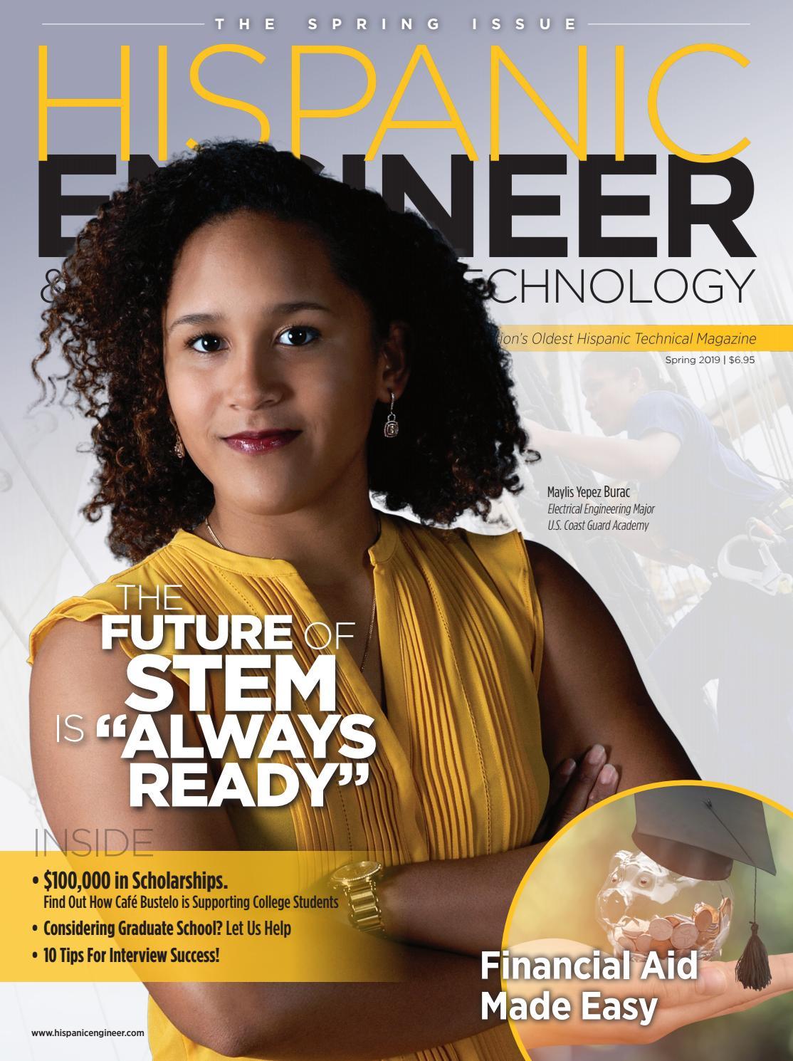 7791ce81c76a0 Hispanic Engineer Volume 34 Issue 1 by CCGMAG - issuu
