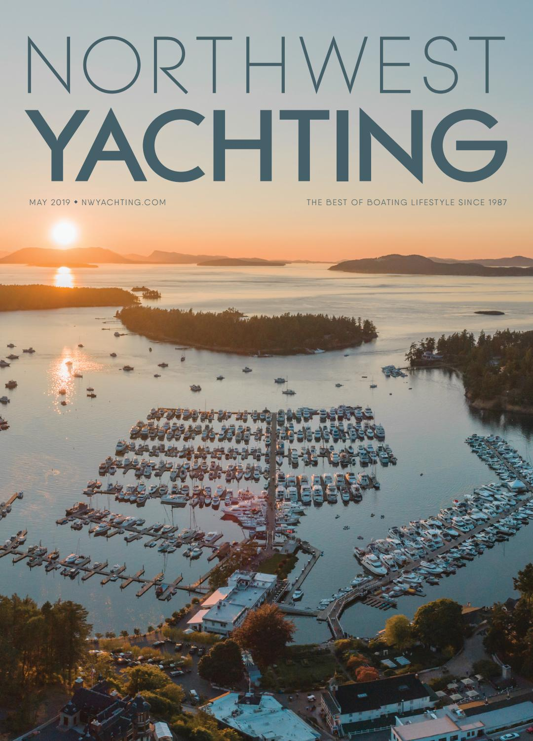 Northwest Yachting May 2019 by Northwest Yachting - issuu