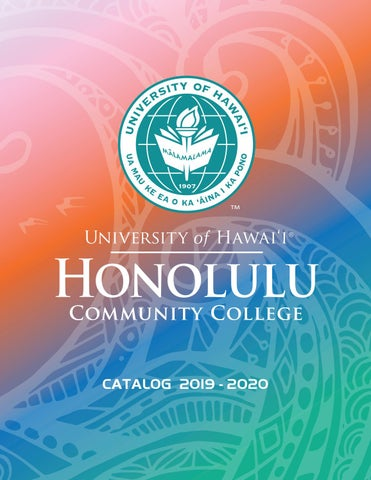 2019-2020 College Catalog by Honolulu Community College - issuu