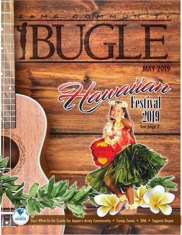 May 2019 Bugle by Camp Zama MWR Marketing - issuu