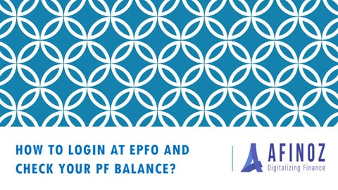 How to Login at EPFO and Check Your PF Balance? by kpulak - issuu