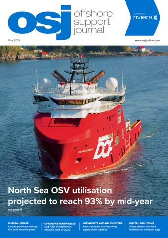Offshore Support Journal May 2019 by rivieramaritimemedia - issuu