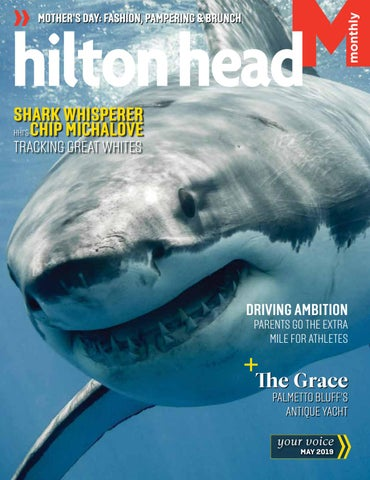 d6d45fa339a Hilton Head Monthly May 2019 by Hilton Head Monthly - issuu
