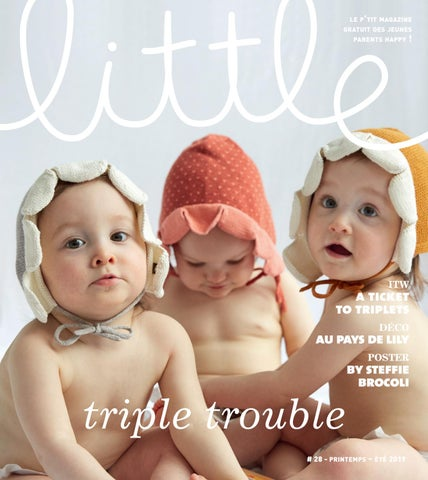 84db774361503 LITTLE N°28  TRIPLETROUBLE by LITTLE Magazine - issuu