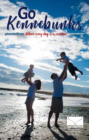 Go Kennebunks 2019-2020 by KKA Chamber of Commerce - issuu