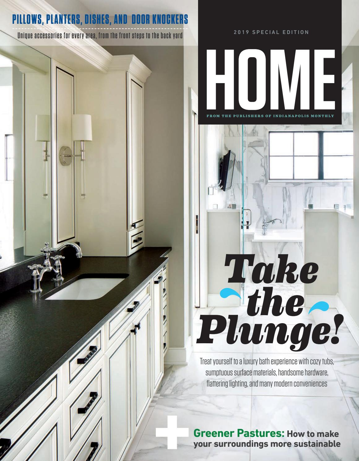 Indianapolis Monthly Home magazine 2019 by Indianapolis Monthly - issuu