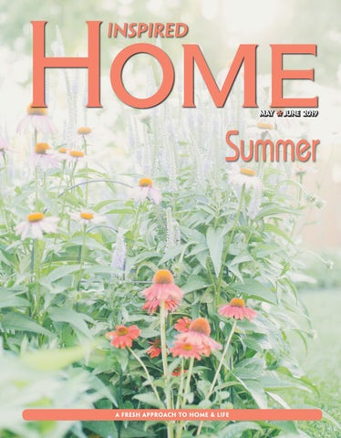 Fargo Inspired Home Magazine May/June 2019 by Inspired Home