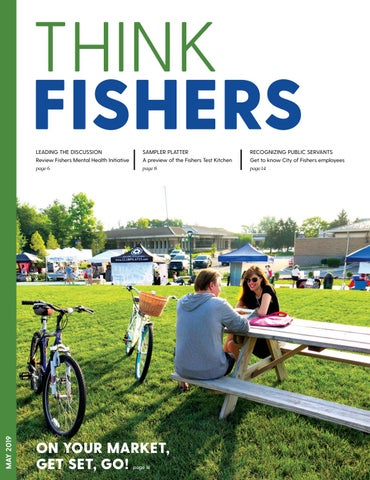 Think Fishers - May, 2019 by City of Fishers - issuu