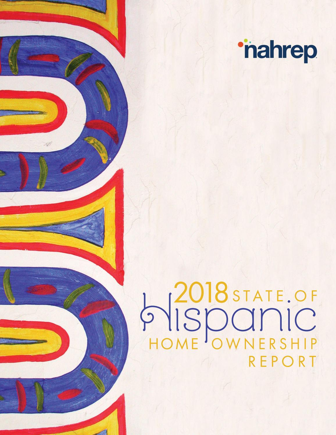 2018 NAHREP State of Hispanic Homeownerhip Report by NAHREP