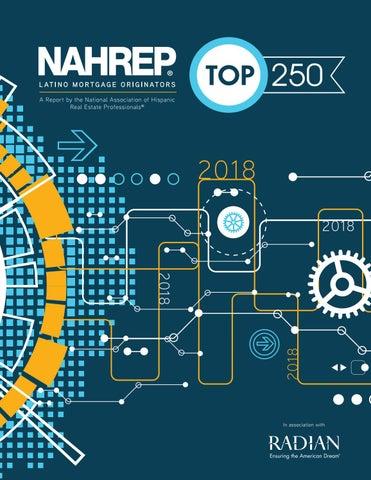 2018 NAHREP Top 250 Latino Mortgage Originators Report by NAHREP - issuu