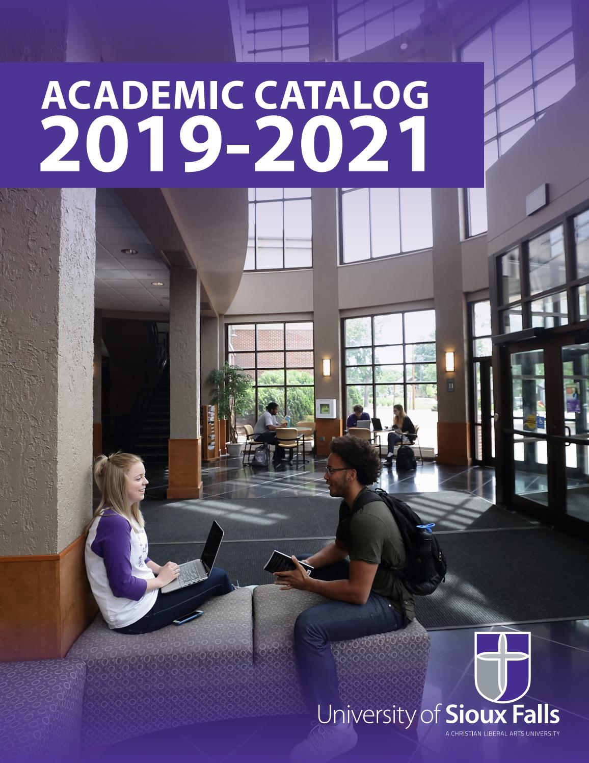 2019-2021 USF Academic Catalog by University of Sioux Falls