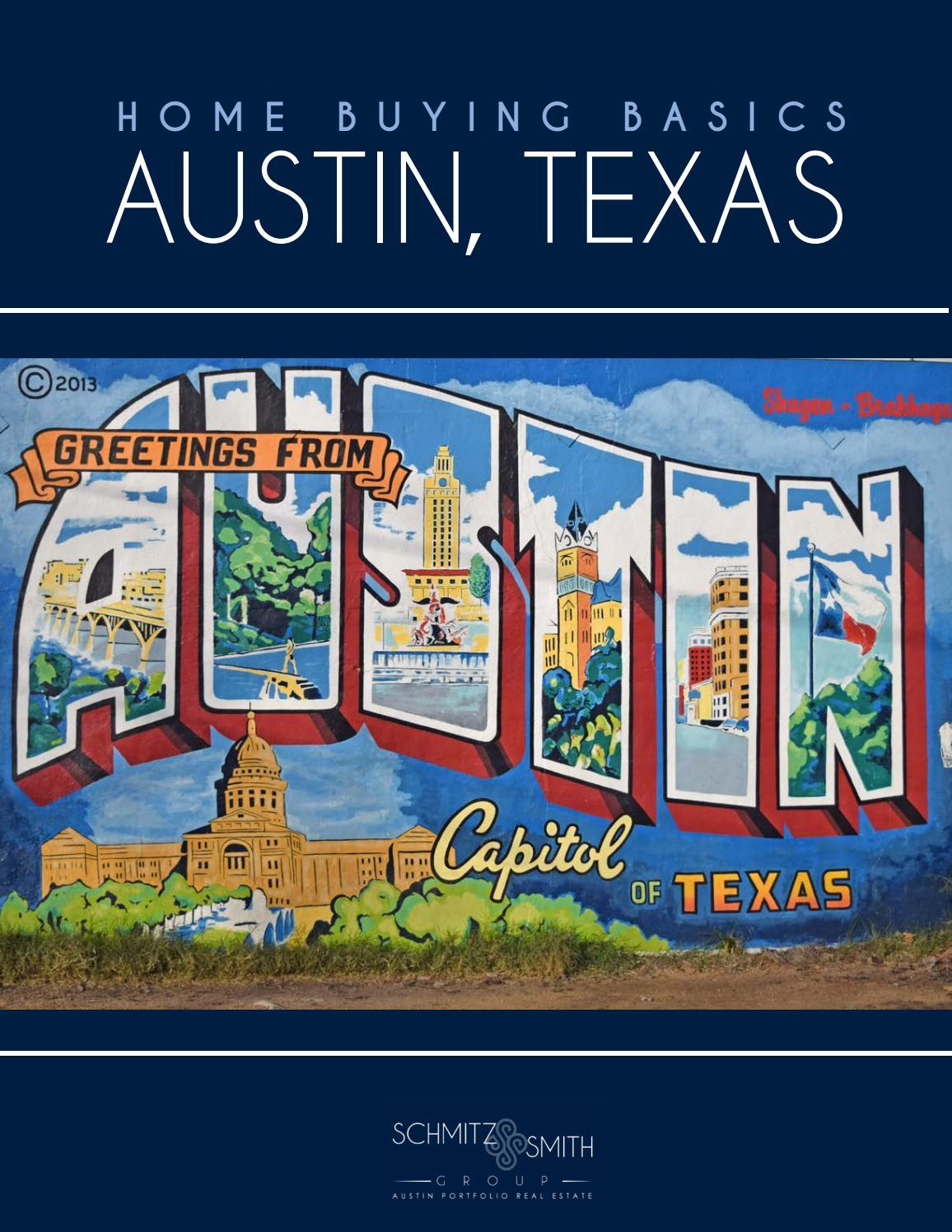 Texas Home Buying Basics - Presented by Schmitz & Smith ...
