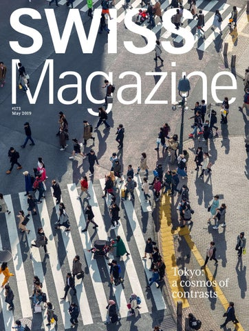 SWISS Magazine May 2019 - Tokyo by Swiss International Air ...