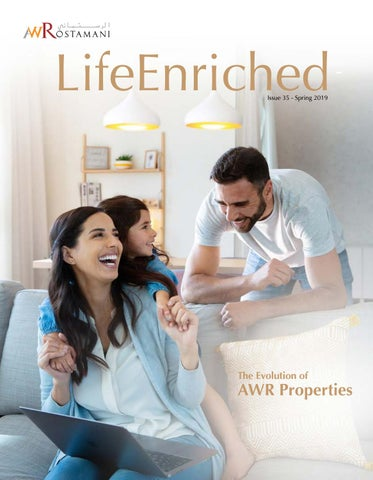 Life Enriched - Spring 2019 by AW Rostamani Group - issuu