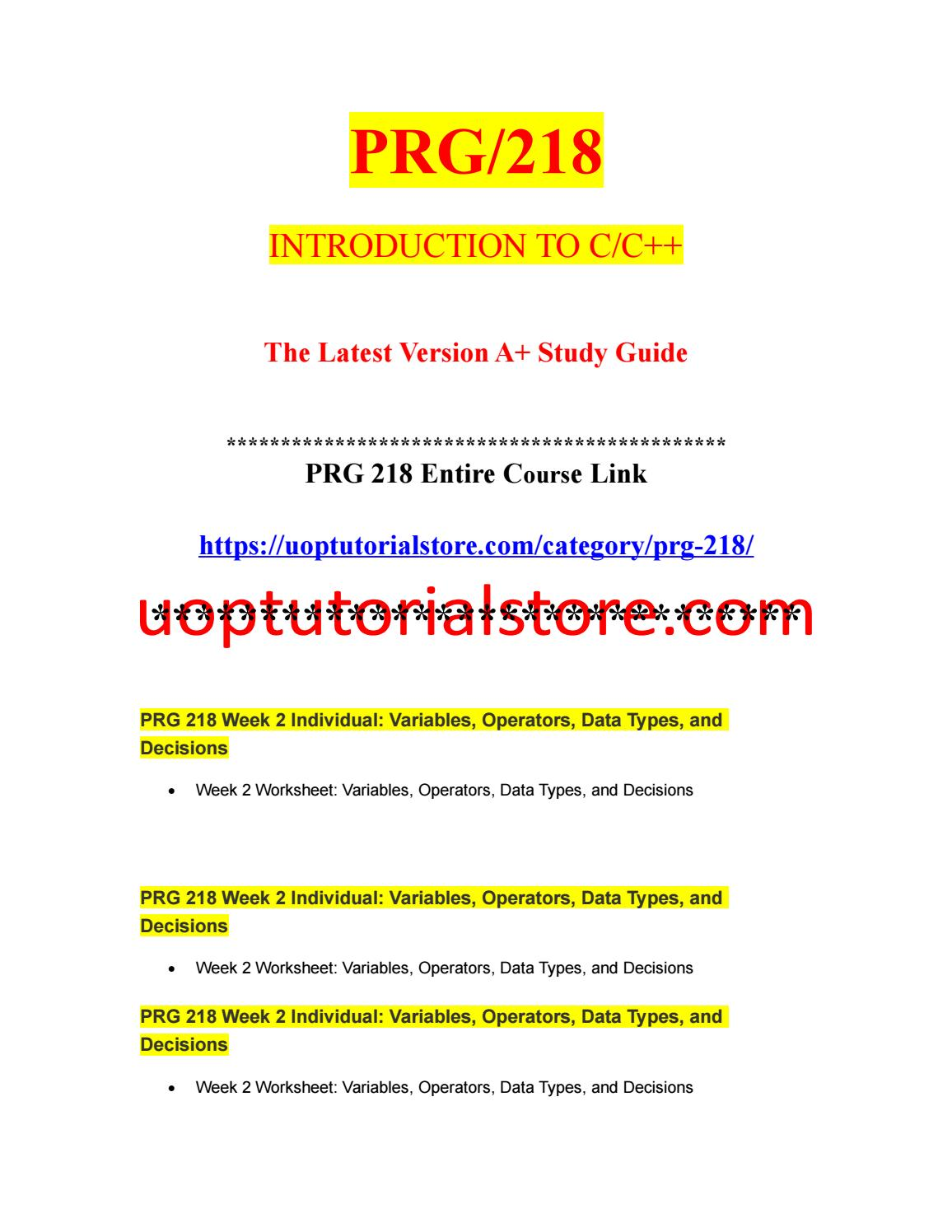 PRG 218 Week 2 Individual Variables, Operators, Data Types, and