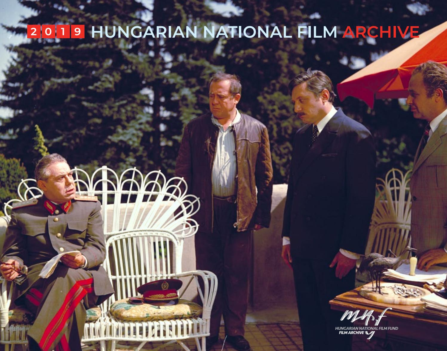 Hungarian National Film Archive 2019 Catalogue By National Film Institute Film Archive Hungary Issuu