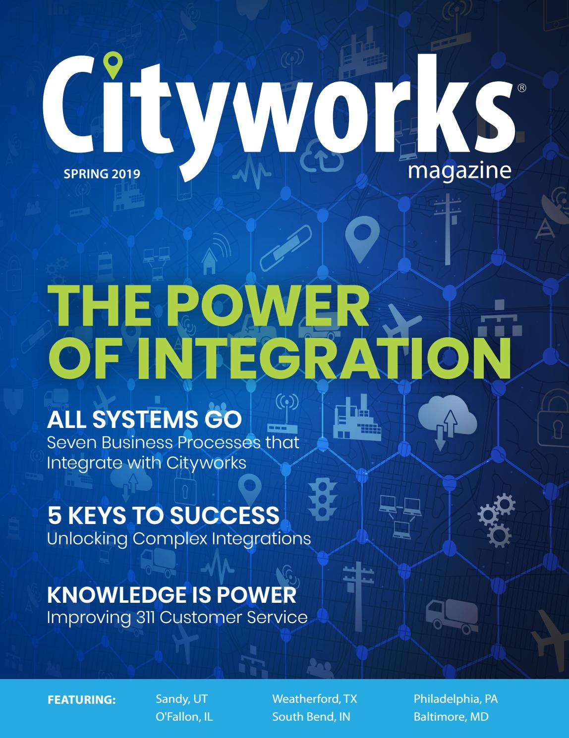 Cityworks Magazine Spring 2019 by Cityworks   Azteca Systems
