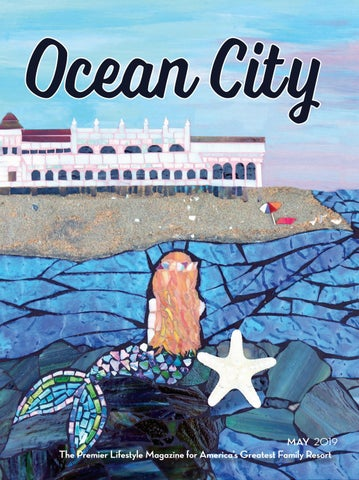 May 2019 Ocean City Magazine by Ocean City Magazine - issuu