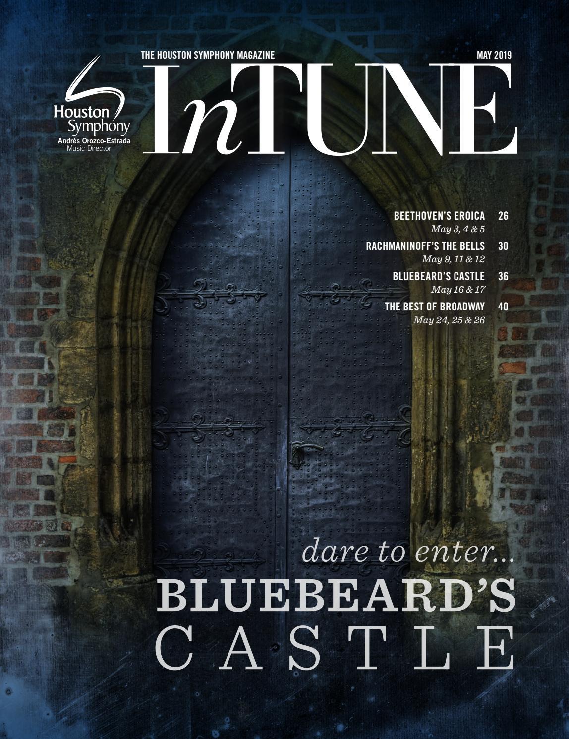 InTune — The Houston Symphony Magazine — May 2019 by Houston