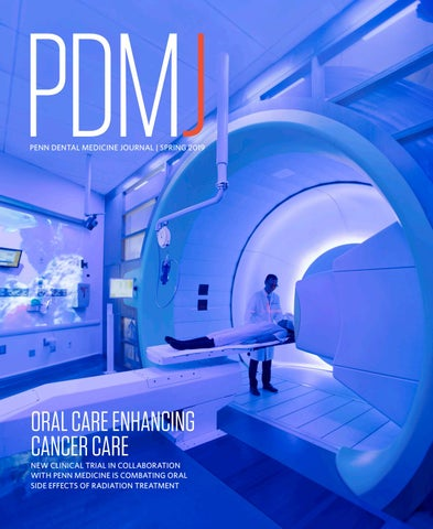 Spring 2019 Penn Dental Medicine Journal by Penn Dental
