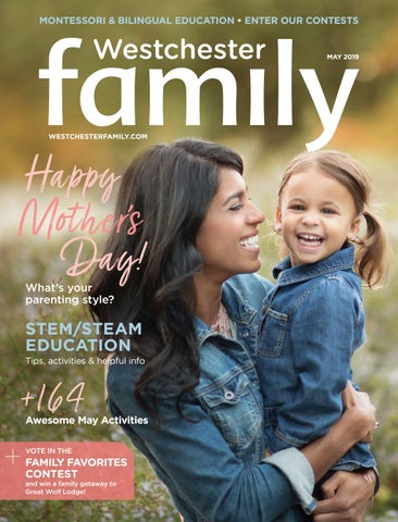 Westchester Family May 2019 By Schneps Media Issuu