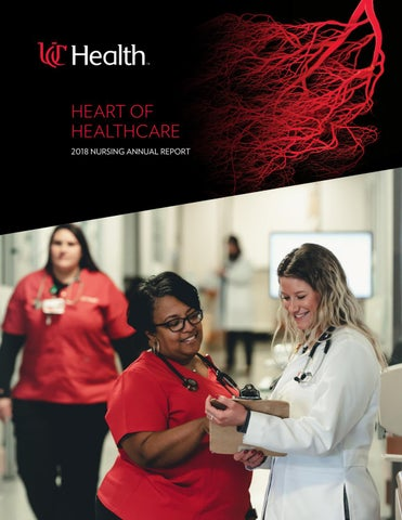 Heart of Healthcare: UC Health 2018 Nursing Annual Report by UC