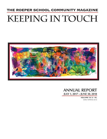 KIT Annual Report, July 1, 2017-June 30, 2018 by The Roeper