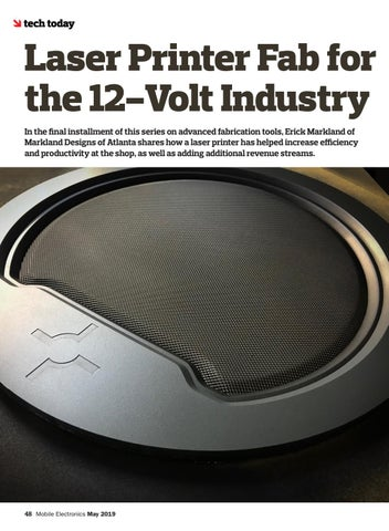 Page 48 of Tech Today: Laser Printer Fab for the 12-Volt Industry