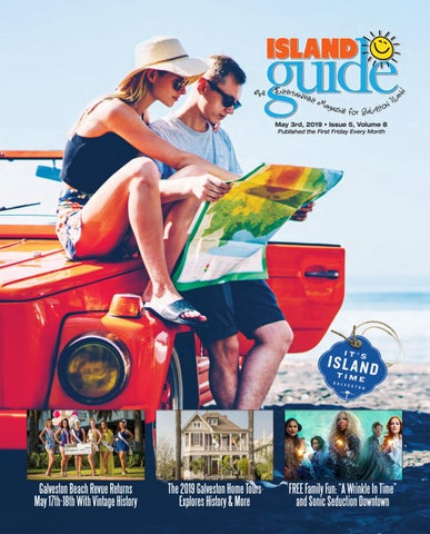 Galveston Island Guide Magazine May 2019 edition by The