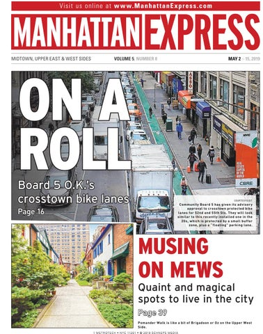 Manhattan Express - May 2, 2019 by Schneps Media - issuu