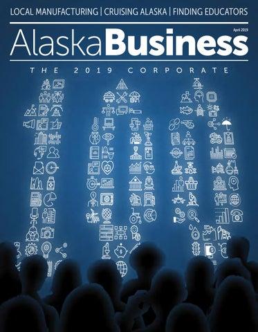 Alaska Business April 2019 by Alaska Business - issuu