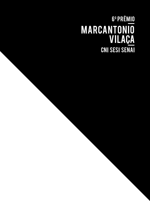 6º Prêmio Marcantonio Vilaça By Premioindustrianacional Issuu