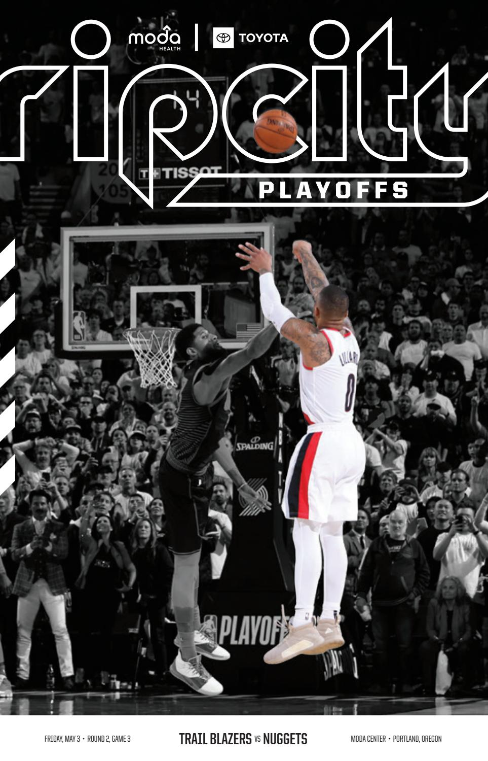 05.03.19 vs Denver Nuggets - Western Conference Semifinals - Game 3 by Portland  Trail Blazers - issuu