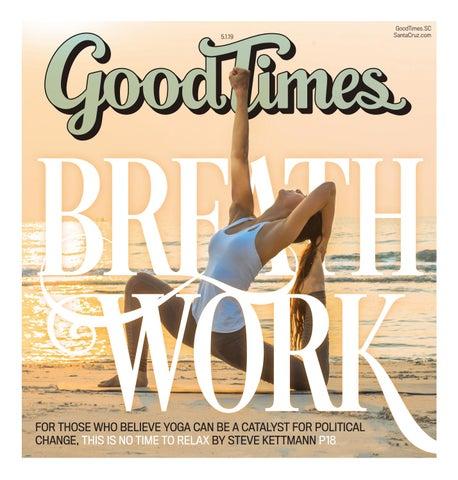 Good Times Santa Cruz May 1-7, 2019 by Metro Publishing - issuu