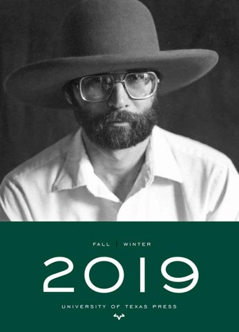 Fall | Winter 2019 Catalog by The University of Texas Press - issuu