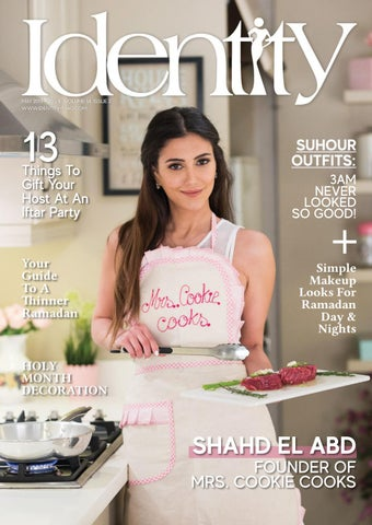 e1bb096bb Ramadan Issue - May 2019 - Identity Magazine