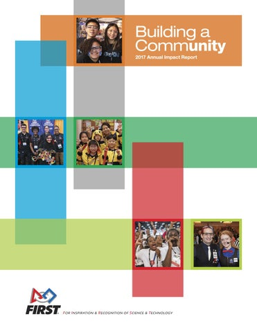 FIRST Annual Impact Report – FY17 Building a Community by