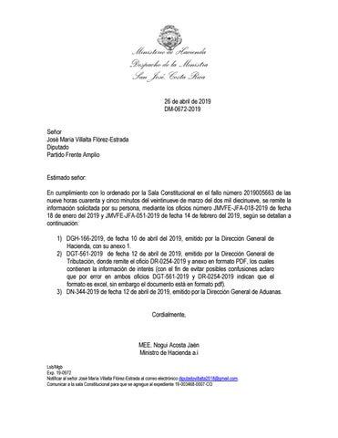 d2bd4ab58c5d ... Costa Rica 26 de abril de 2019 DM-0672-2019 Señor José María Villalta  Flórez-Estrada Diputado Partido Frente Amplio Estimado señor  En  cumplimiento con ...