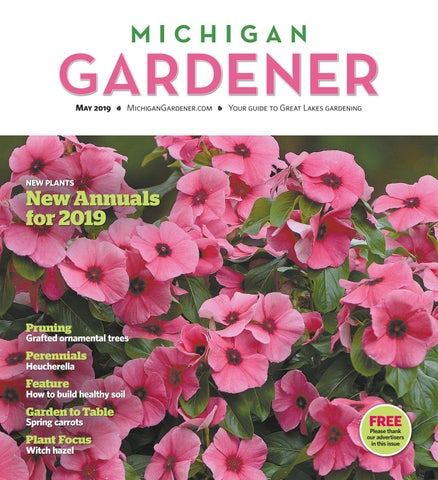 May 2019 By Michigan Gardener Issuu