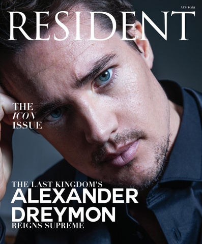 Resident Magazine NY APRIL 2019 ALEXANDER DREYMON by Resident