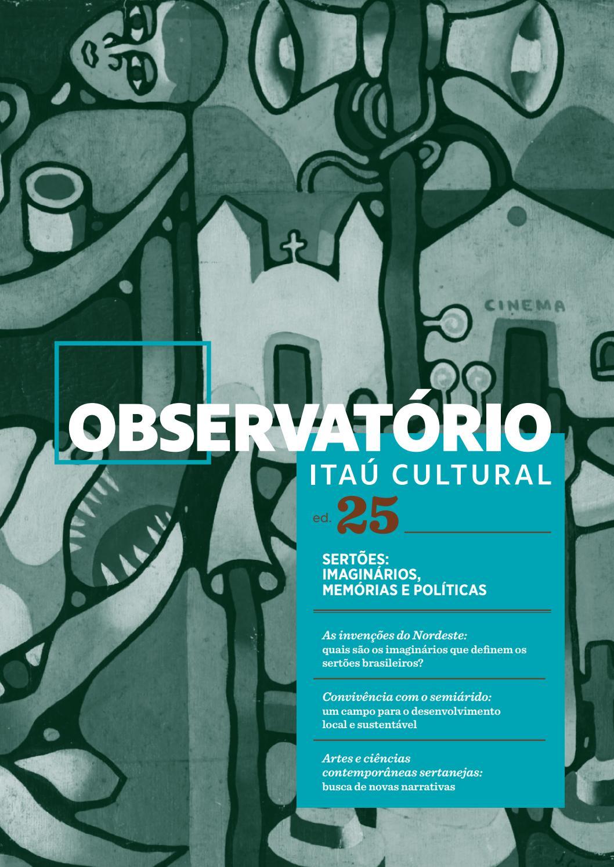 9836052506 Observatório 25 - Sertões: imaginários, memórias e políticas by Itaú  Cultural - issuu