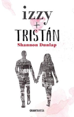 Resultado de imagen de Izzy + Tristán de Shannon Dunlap gran travesia