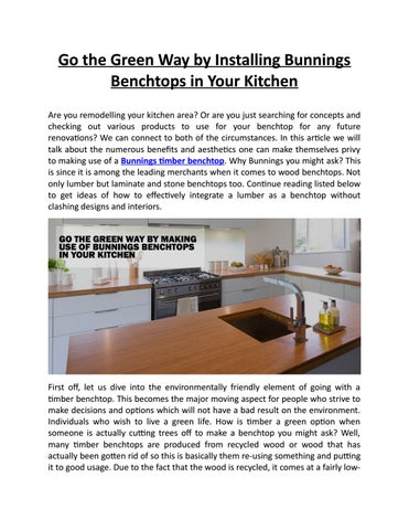 Go the Green Way by Installing Bunnings Benchtops in Your Kitchen by