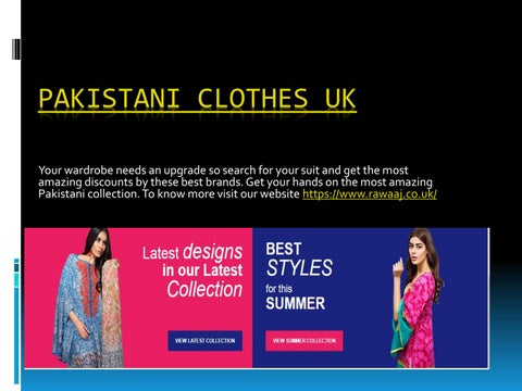 Ready Made Pakistani Clothes Uk By Latest Brands Issuu