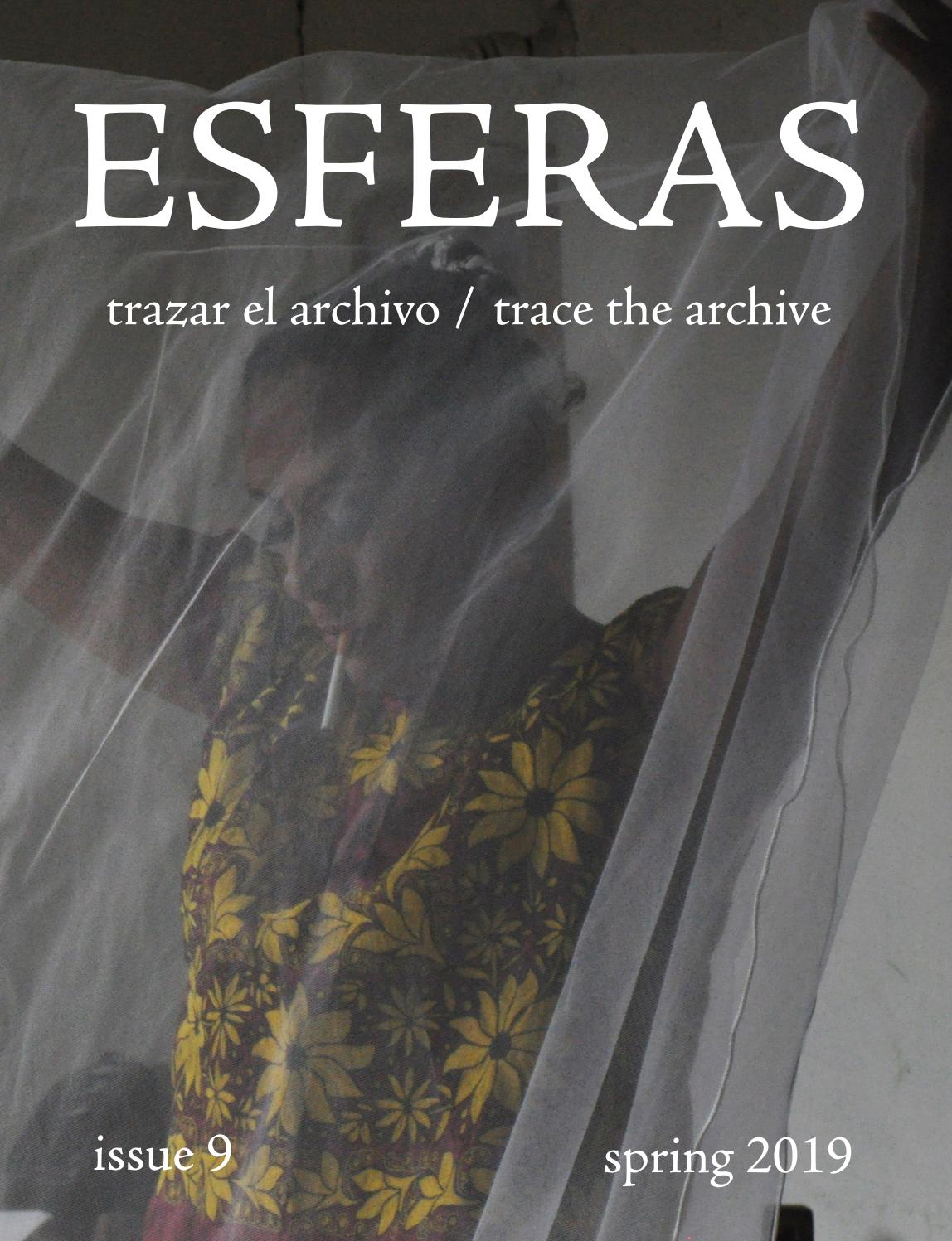 Esferas 9 Trazar El Archivotrace The Archive By Nyu