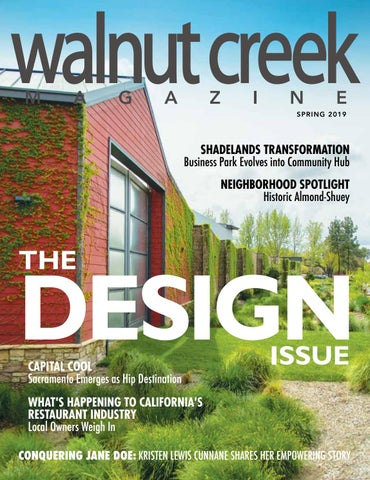 Walnut Creek Magazine Spring 2019 by Walnut Creek Magazine - issuu