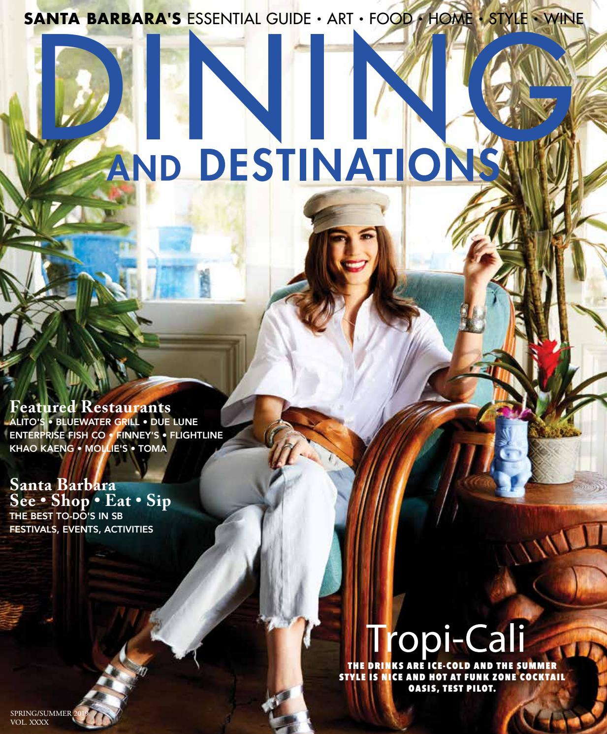 Santa Barbara Dining And Destinations Spring Summer 2019 By Santa Barbara Dining And Destinations Issuu