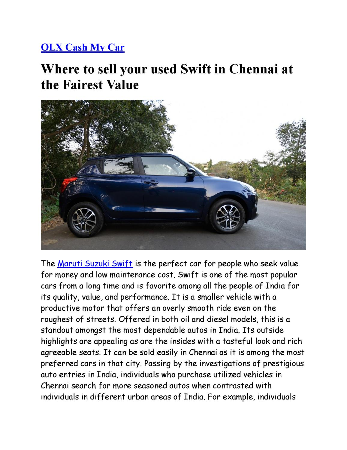 Where To Sell Your Used Swift In Chennai At The Fairest Value By Olx Cash My Car Issuu