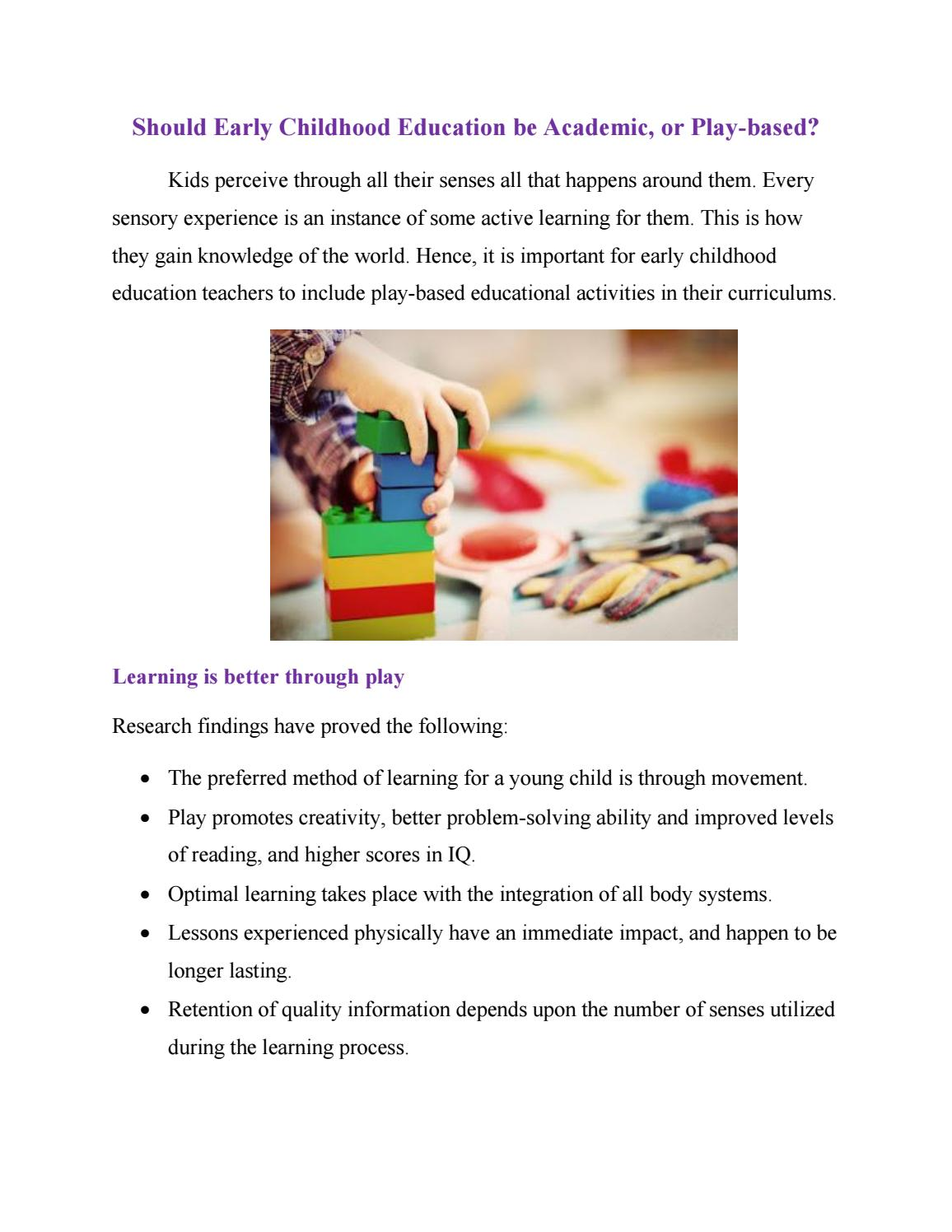Why Young Kids Learn Through Movement >> Should Early Childhood Education Be Academic Or Play Based By